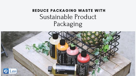 sustainable product packaging reduce packaging waste